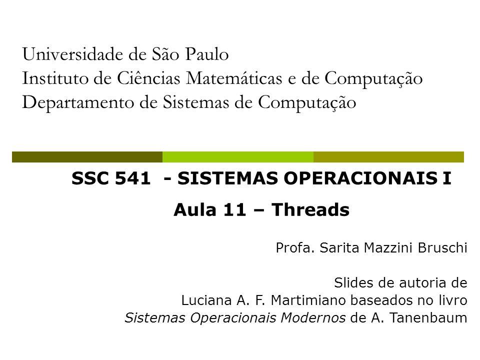 SSC 541 - SISTEMAS OPERACIONAIS I