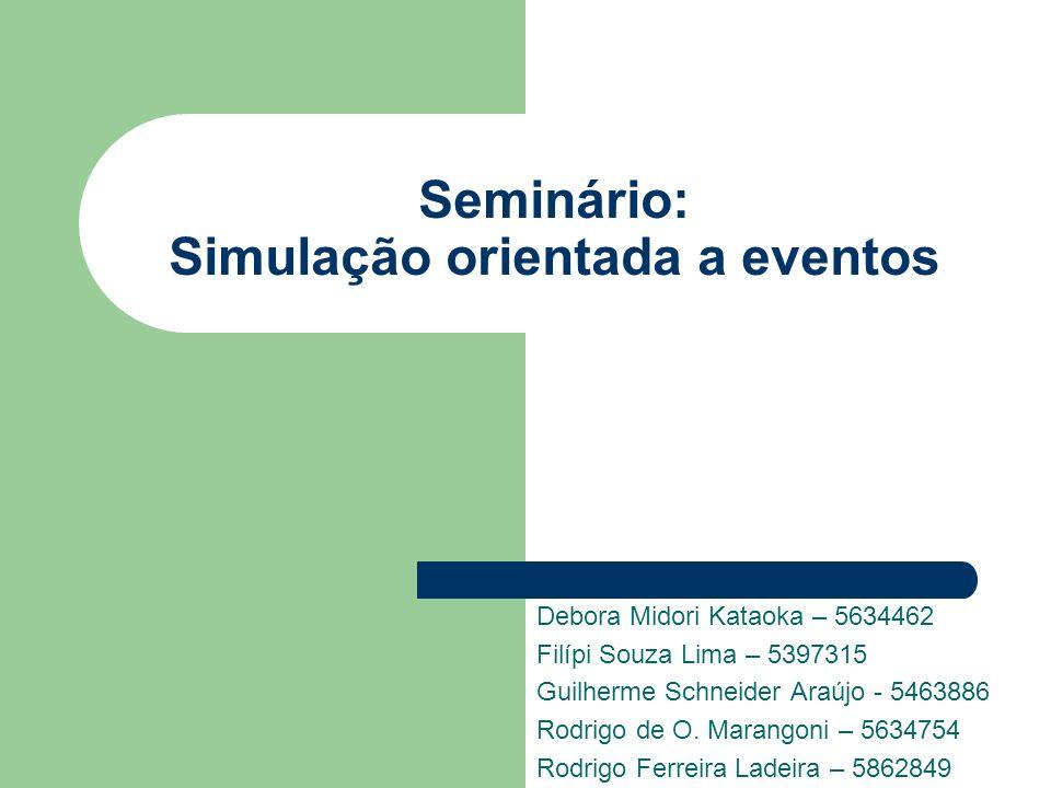 Seminário: Simulação orientada a eventos