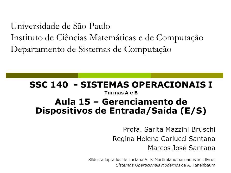 Universidade de São Paulo Instituto de Ciências Matemáticas e de Computação Departamento de Sistemas de Computação