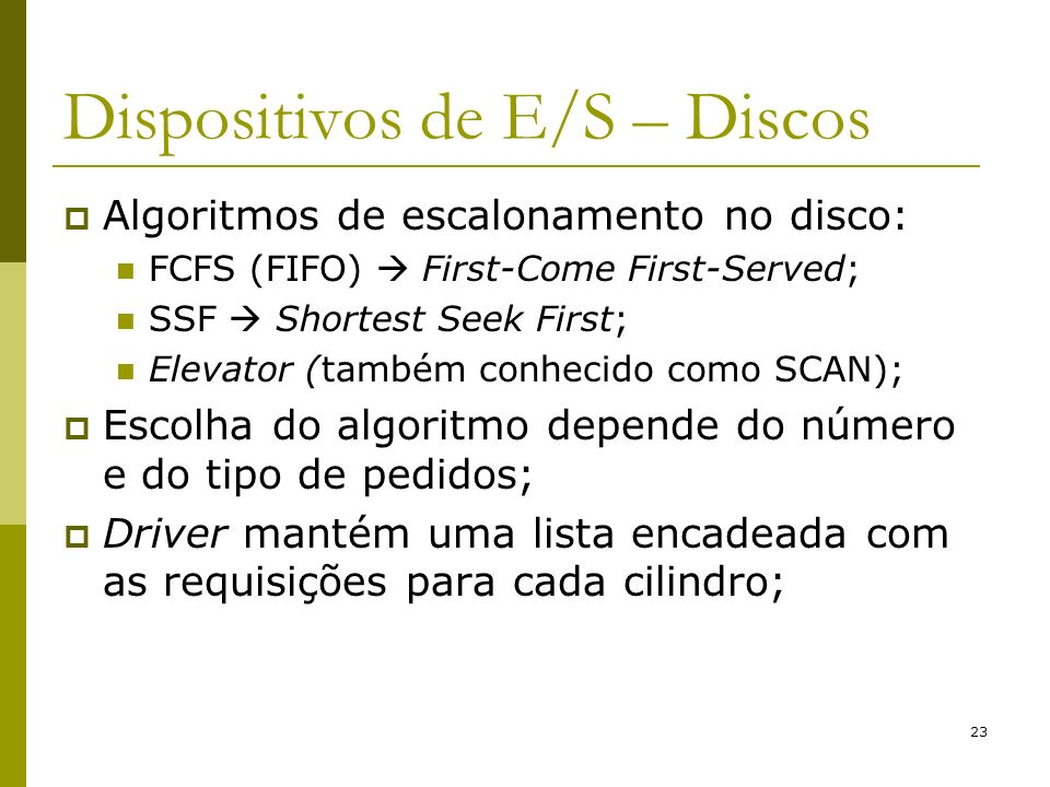 Dispositivos de E/S – Discos