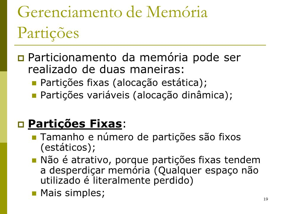 Gerenciamento de Memória Partições