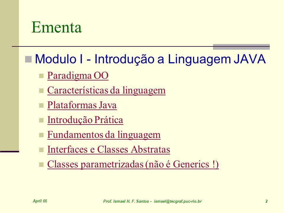 Ementa Modulo I - Introdução a Linguagem JAVA Paradigma OO