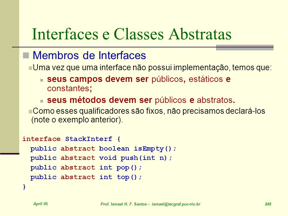 Interfaces e Classes Abstratas