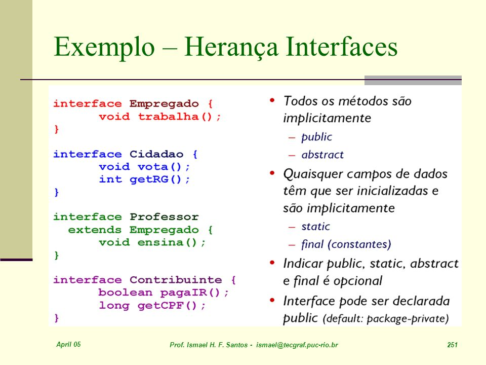 Exemplo – Herança Interfaces