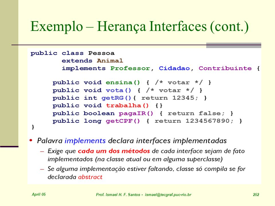 Exemplo – Herança Interfaces (cont.)