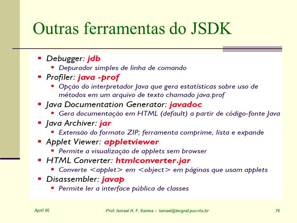 Outras ferramentas do JSDK