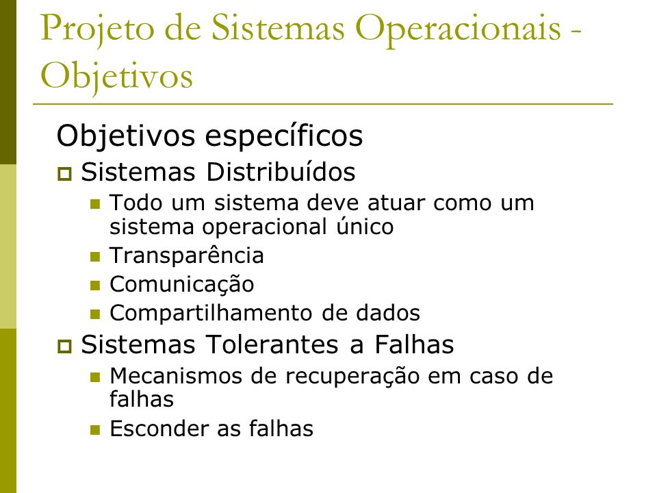 Projeto de Sistemas Operacionais - Objetivos