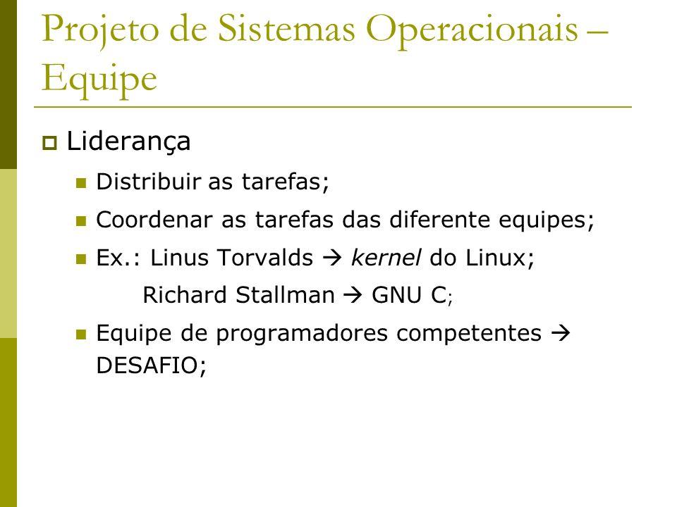 Projeto de Sistemas Operacionais – Equipe