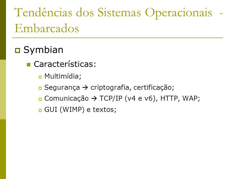 Tendências dos Sistemas Operacionais - Embarcados