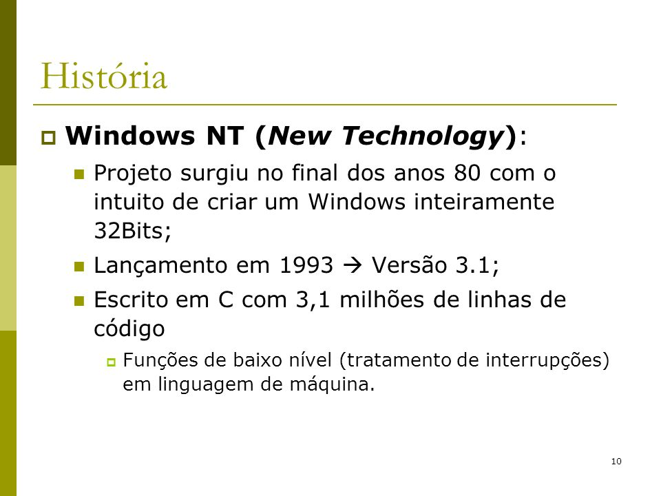 História Windows NT (New Technology):