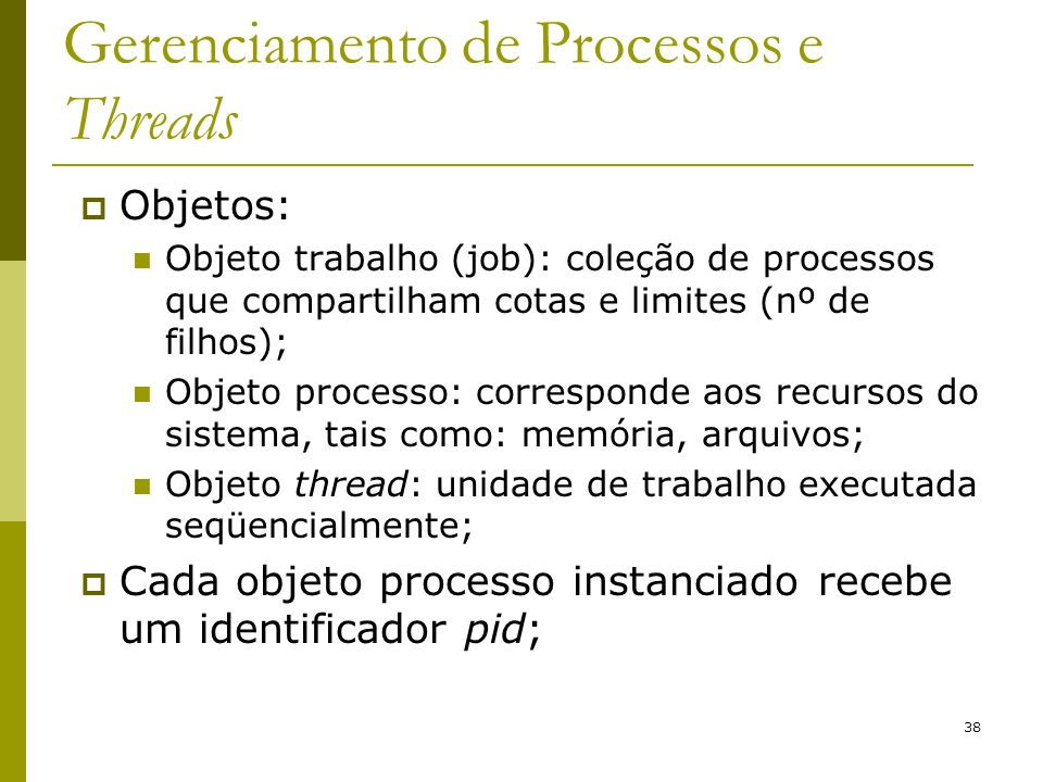 Gerenciamento de Processos e Threads