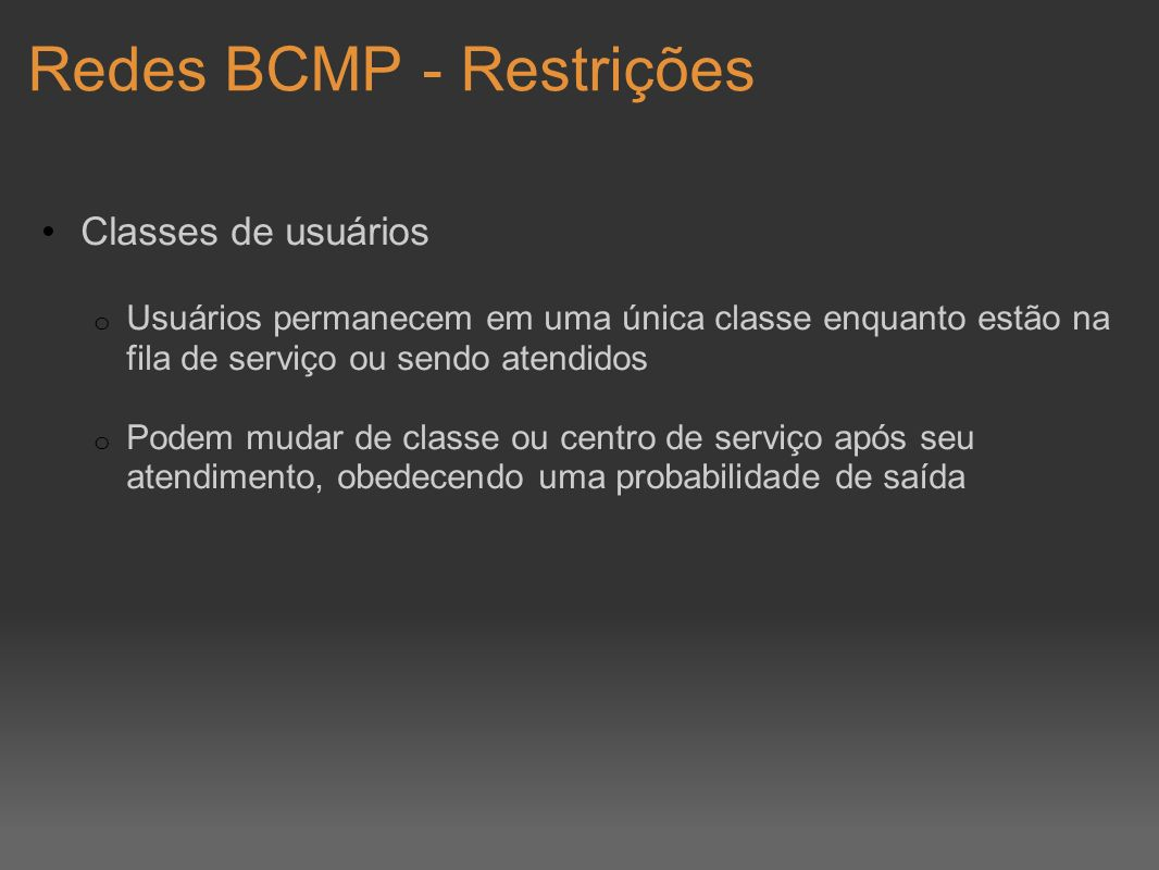 Redes BCMP - Restrições