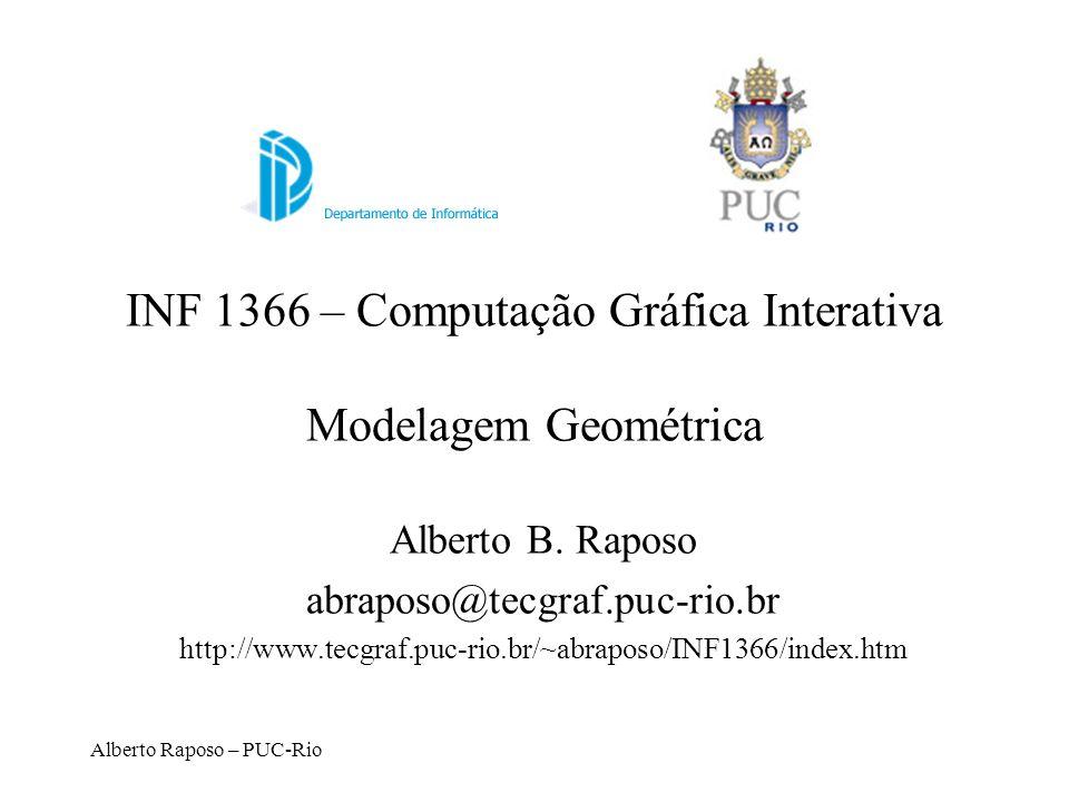 INF 1366 – Computação Gráfica Interativa Modelagem Geométrica