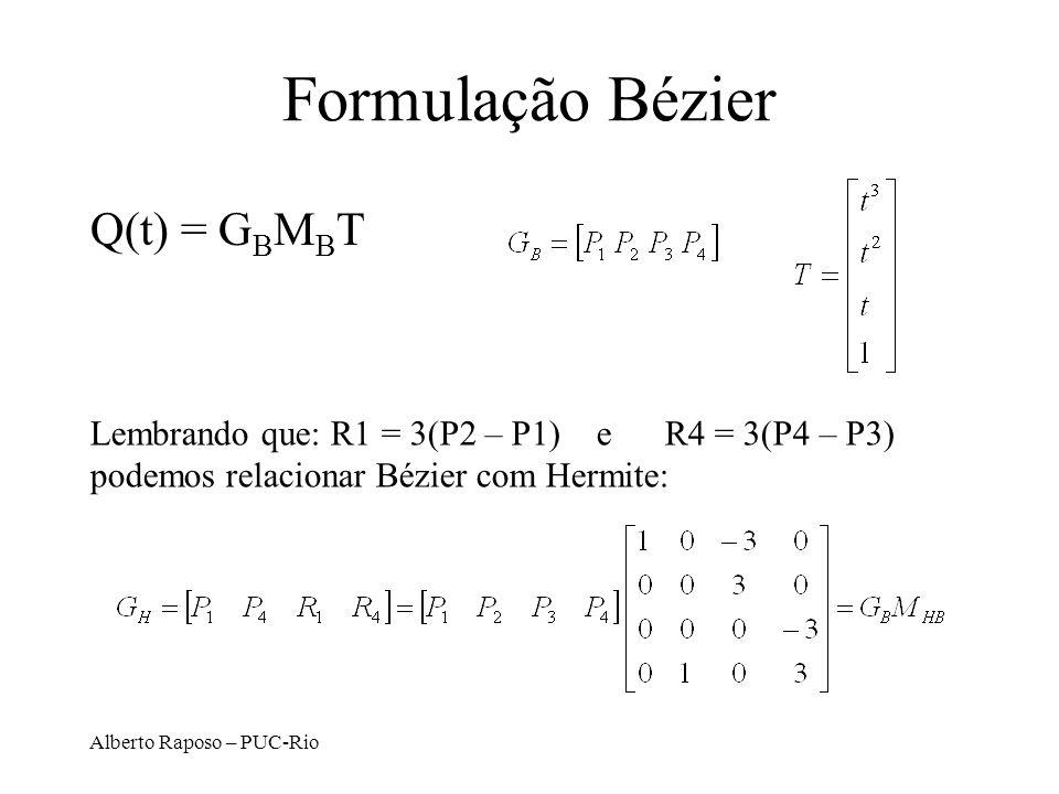 Formulação Bézier Q(t) = GBMBT