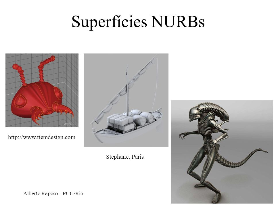 Superfícies NURBs http://www.tiemdesign.com Stephane, Paris
