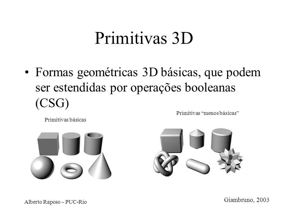Primitivas 3DFormas geométricas 3D básicas, que podem ser estendidas por operações booleanas (CSG) Primitivas menos básicas