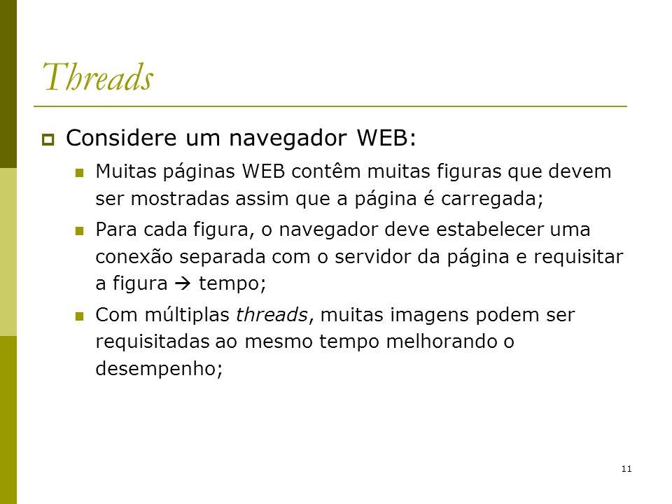 Threads Considere um navegador WEB: