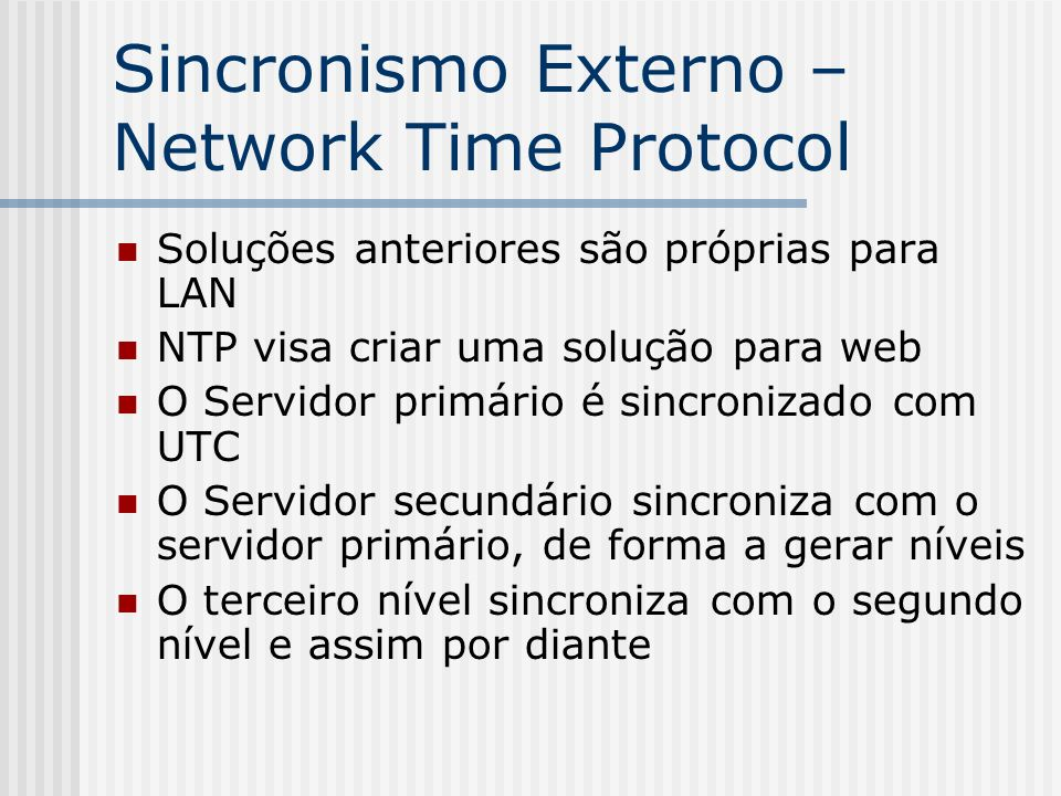 Sincronismo Externo – Network Time Protocol