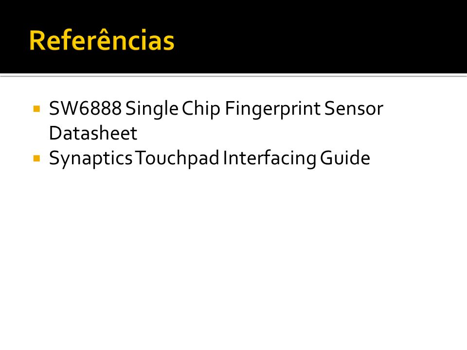 Referências SW6888 Single Chip Fingerprint Sensor Datasheet