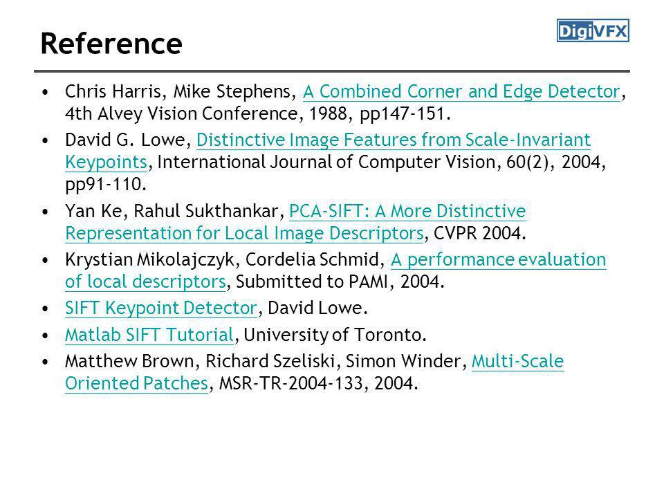 Reference Chris Harris, Mike Stephens, A Combined Corner and Edge Detector, 4th Alvey Vision Conference, 1988, pp147-151.
