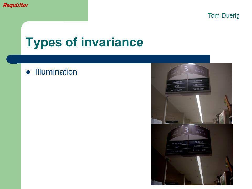 Requisitos Tom Duerig Types of invariance Illumination