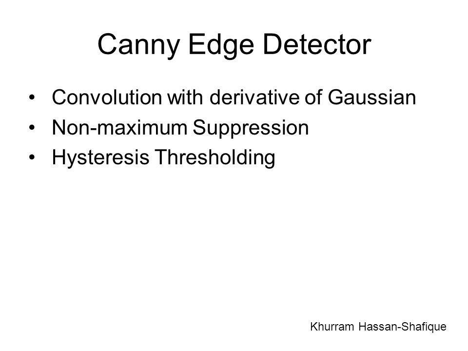 Canny Edge Detector Convolution with derivative of Gaussian