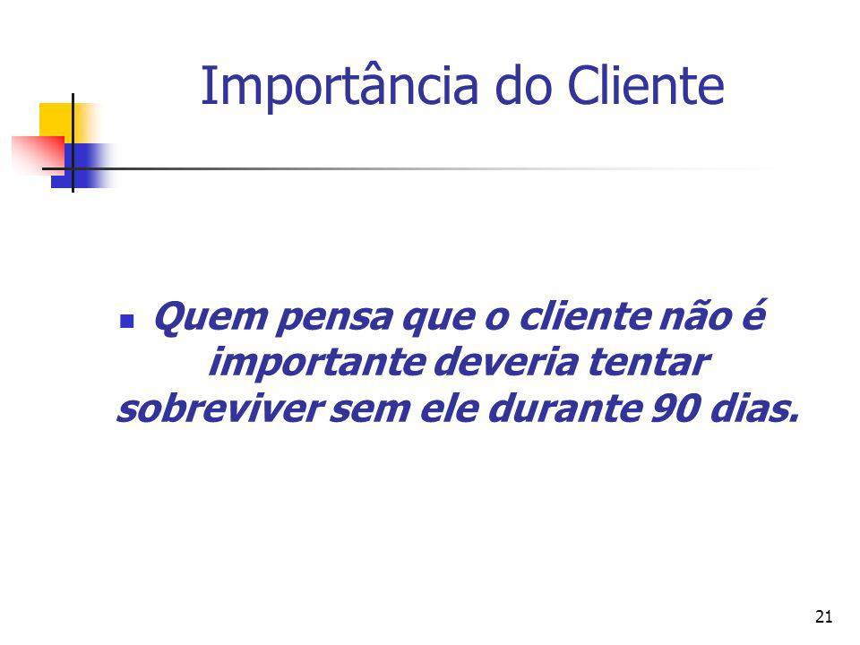Importância do Cliente