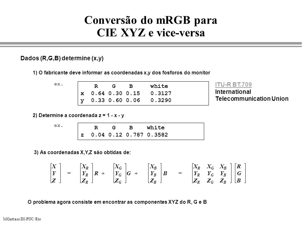 Conversão do mRGB para CIE XYZ e vice-versa