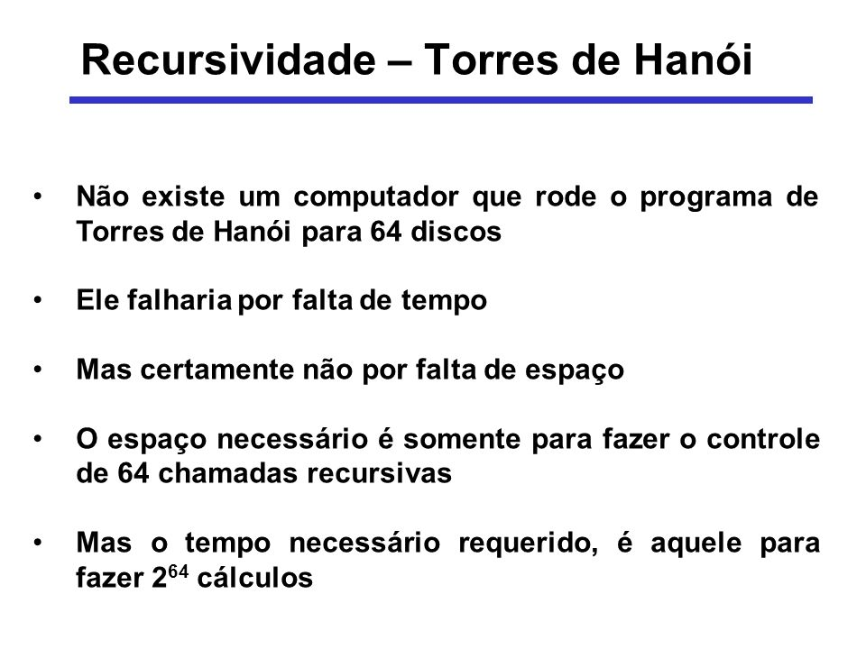 Recursividade – Torres de Hanói