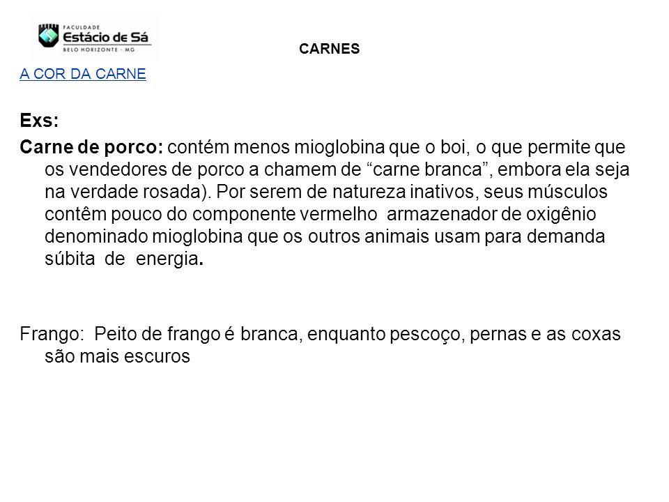 CARNES A COR DA CARNE. Exs:
