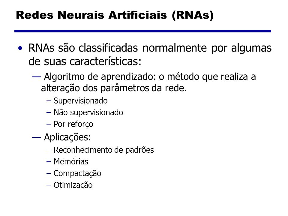 Redes Neurais Artificiais (RNAs)