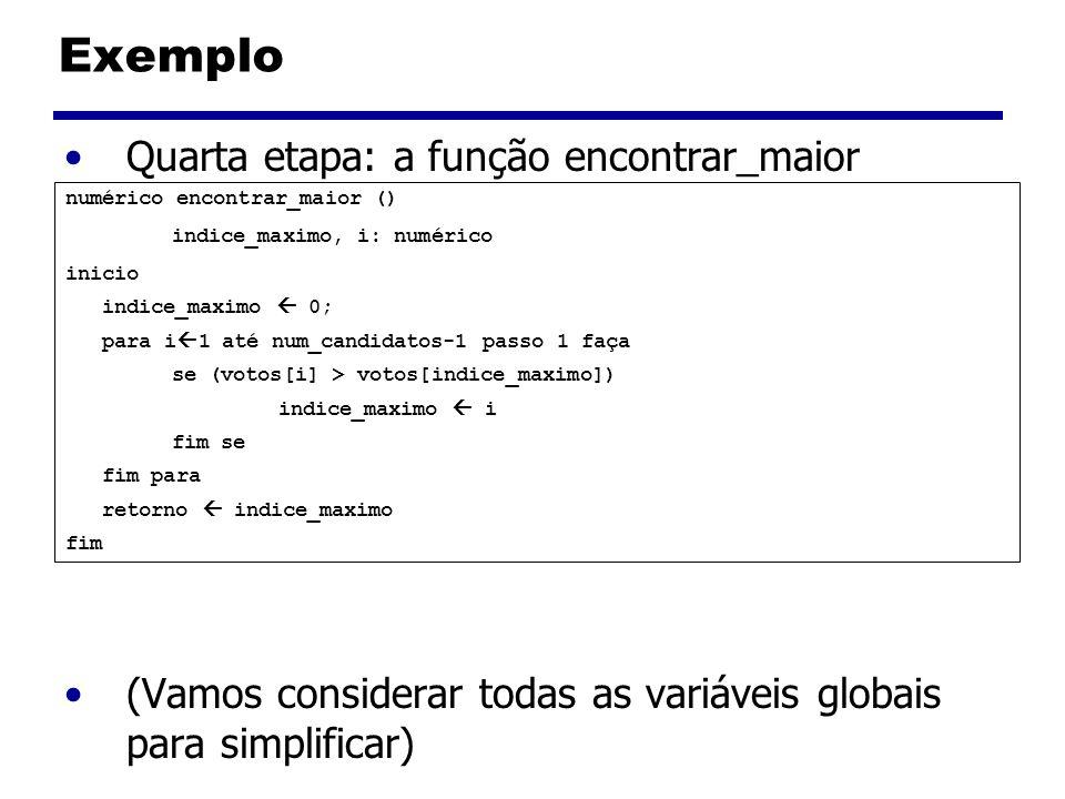 Exemplo Quarta etapa: a função encontrar_maior