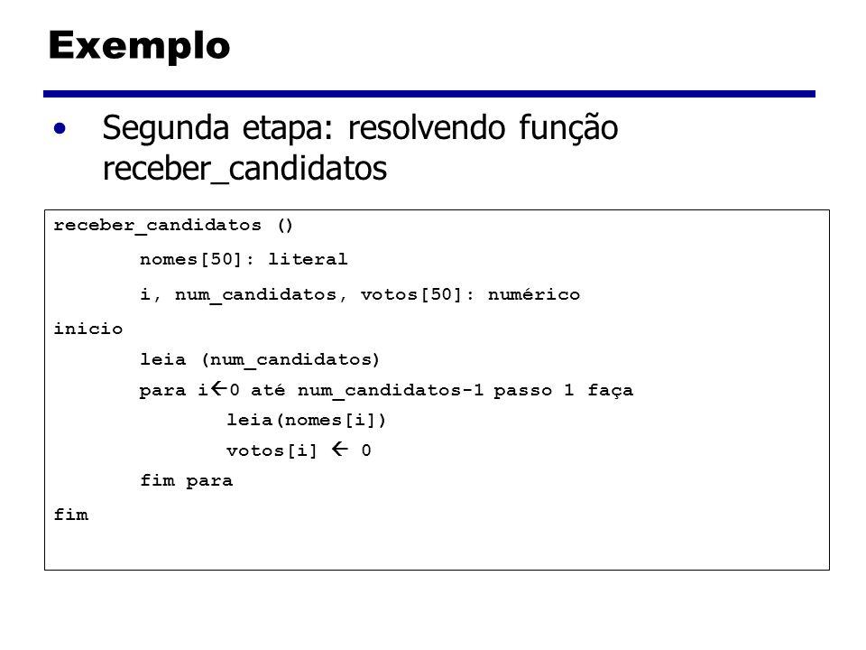 Exemplo Segunda etapa: resolvendo função receber_candidatos