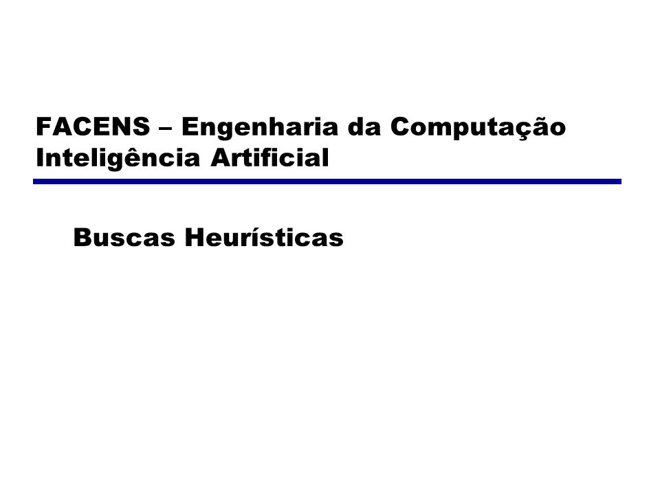 FACENS – Engenharia da Computação Inteligência Artificial