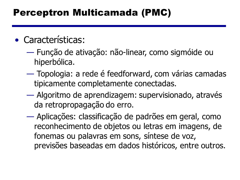 Perceptron Multicamada (PMC)