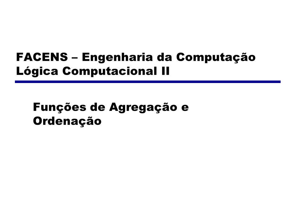 FACENS – Engenharia da Computação Lógica Computacional II