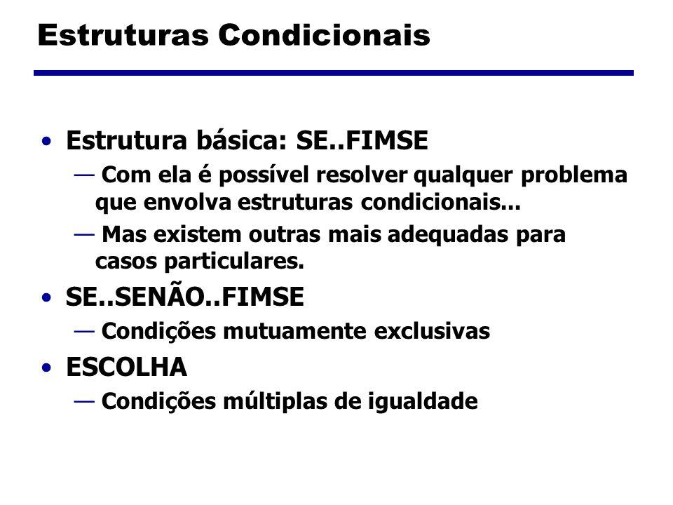Estruturas Condicionais