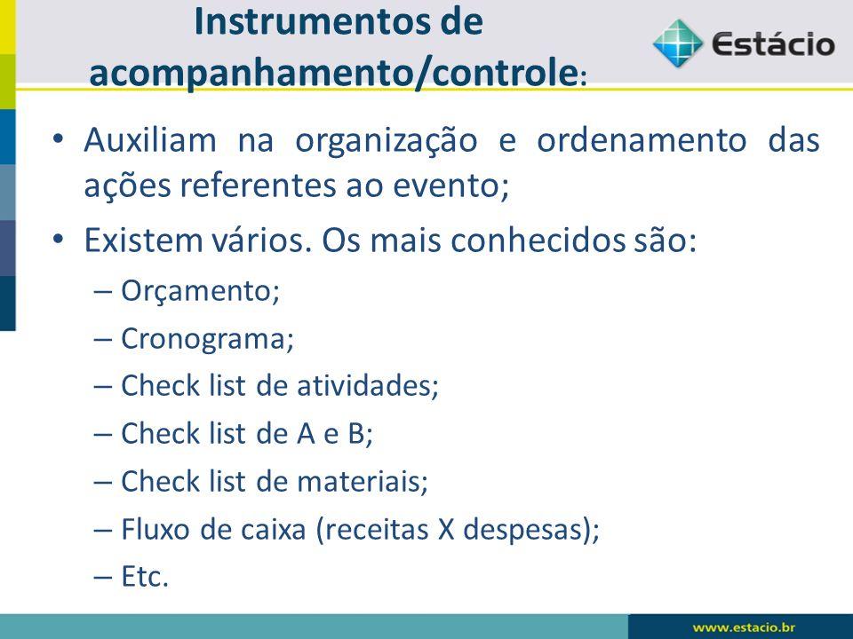 Instrumentos de acompanhamento/controle: