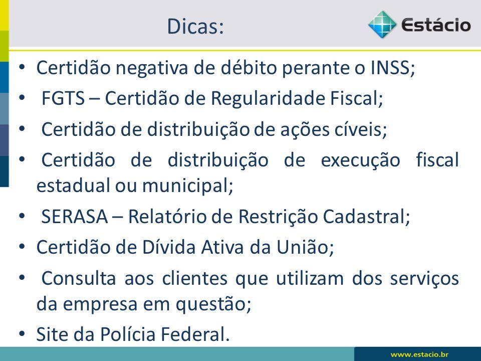 Dicas: Certidão negativa de débito perante o INSS;