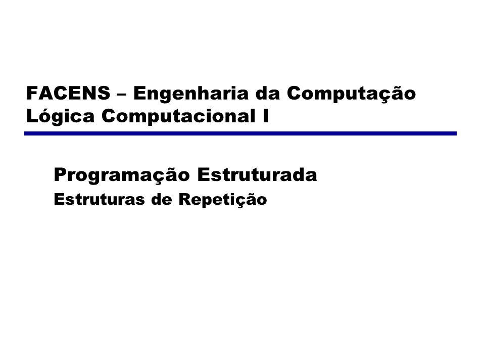 FACENS – Engenharia da Computação Lógica Computacional I