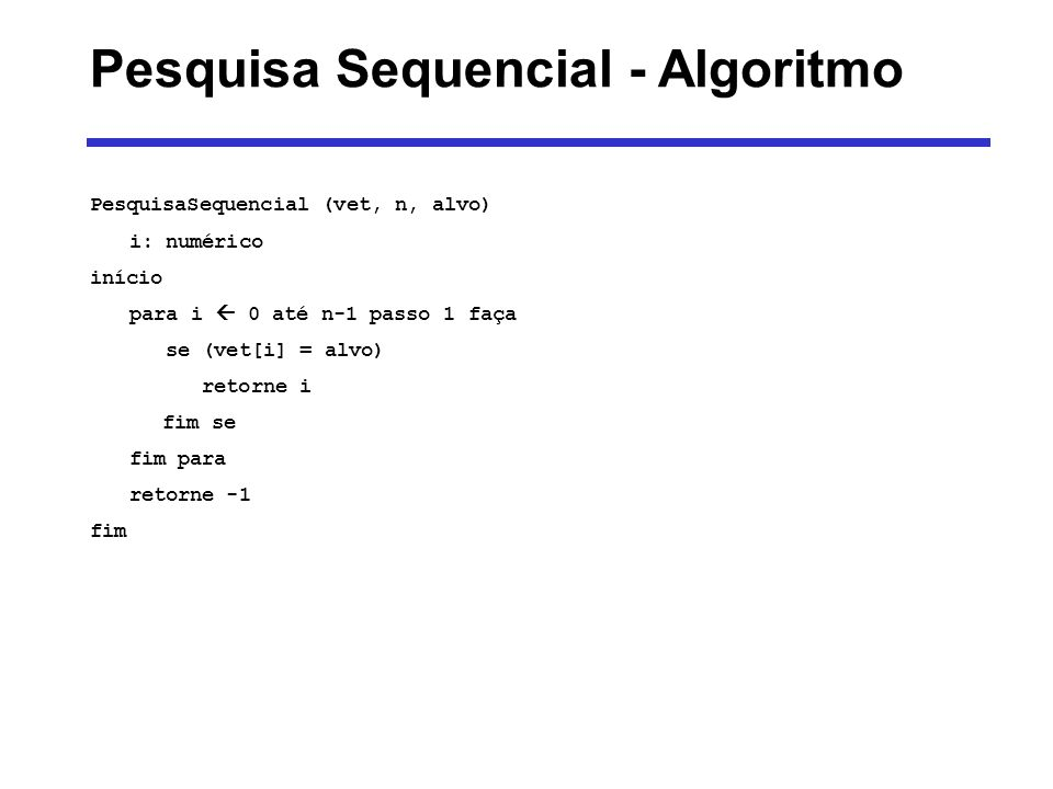Pesquisa Sequencial - Algoritmo
