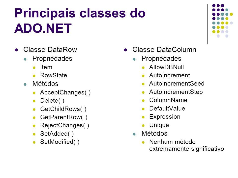 Principais classes do ADO.NET