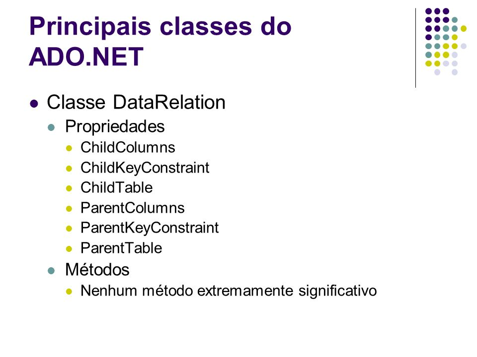 Principais classes do ADO.NET