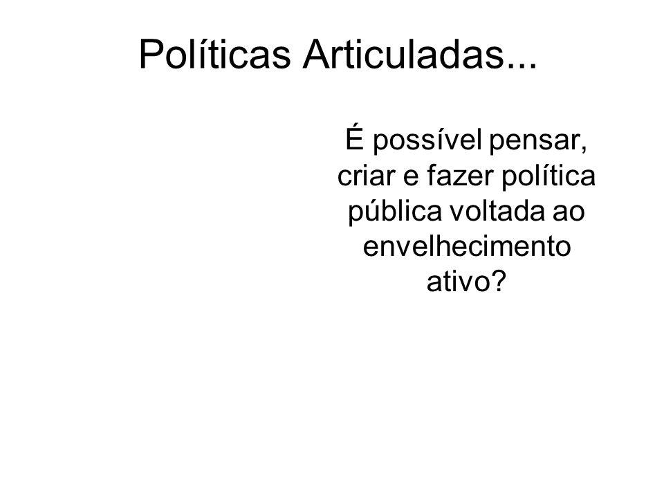 Políticas Articuladas...