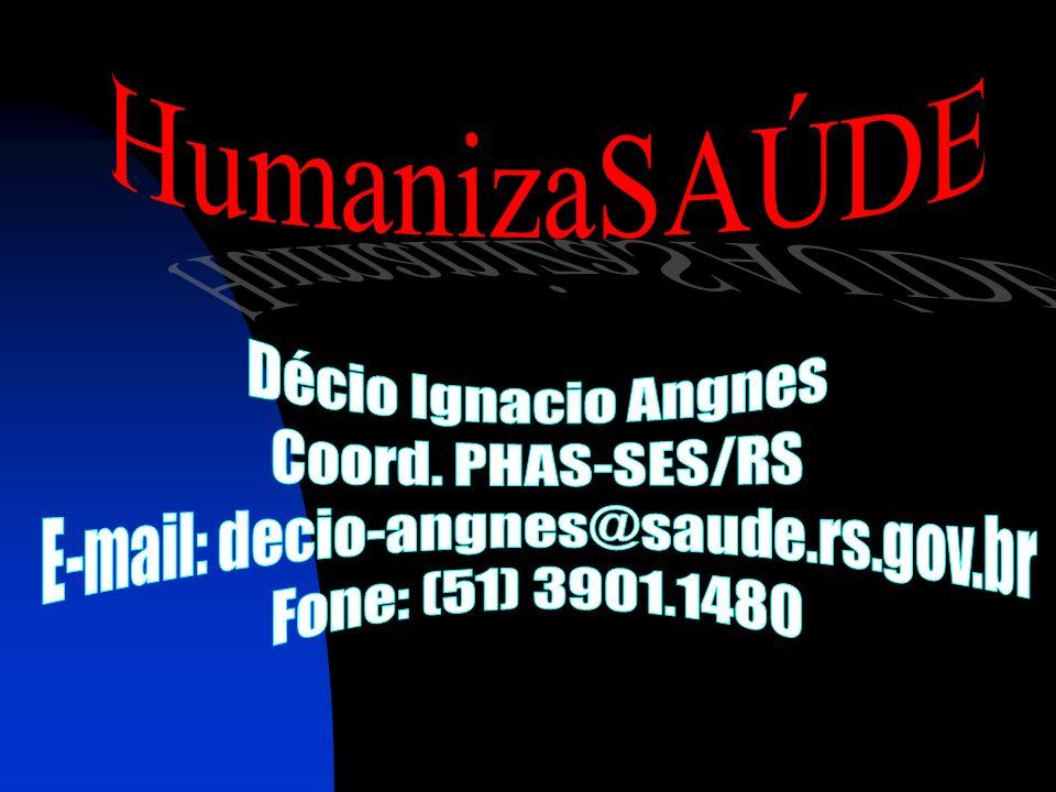 E-mail: decio-angnes@saude.rs.gov.br