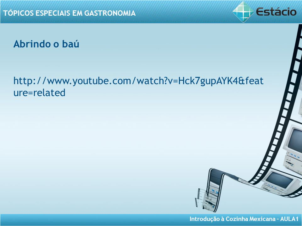 Abrindo o baú http://www.youtube.com/watch v=Hck7gupAYK4&feature=related