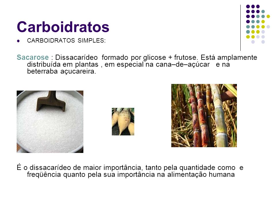 CarboidratosCARBOIDRATOS SIMPLES: