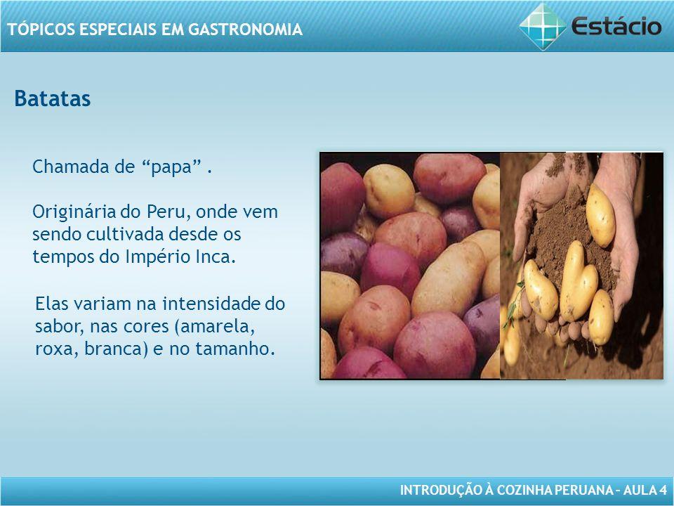 Batatas Chamada de papa .