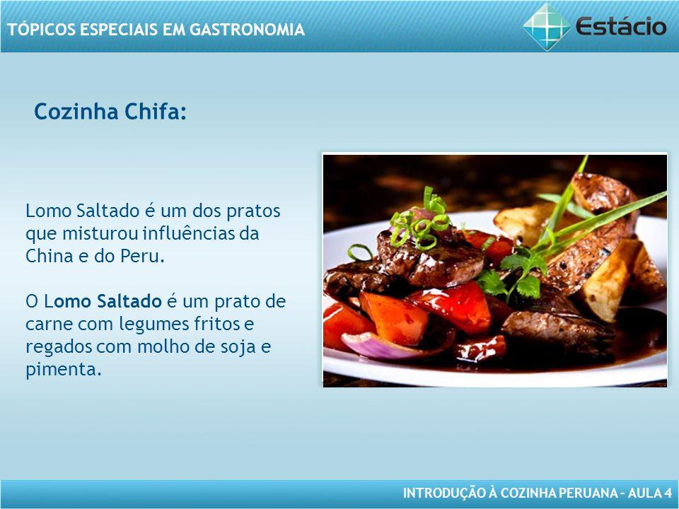 Cozinha Chifa: Lomo Saltado é um dos pratos que misturou influências da China e do Peru.
