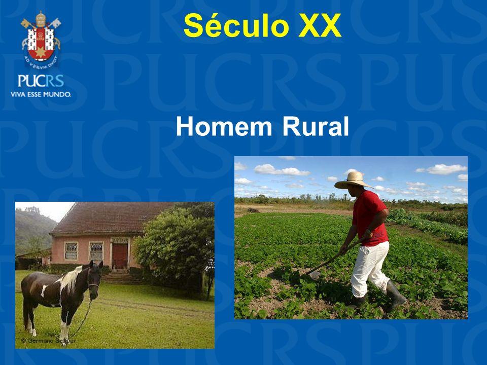 Século XX Homem Rural